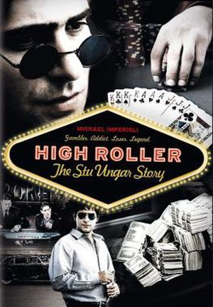 High Roller: The Stu Ungar Story - Image: High Roller The Stu Ungar Story Film Poster