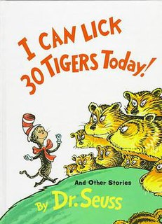 <i>I Can Lick 30 Tigers Today! and Other Stories</i> book by Dr. Seuss