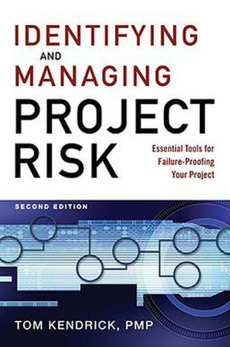 Identifying and Managing Project Risk - Hardcover edition (2009)