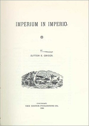 Sutton E. Griggs - Title page of the first edition of Imperium in Imperio