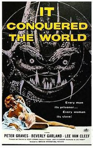It Conquered the World - Theatrical release poster  by Albert Kallis