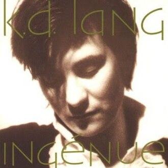 Ingénue (album) - Image: K.d. lang Ingenue