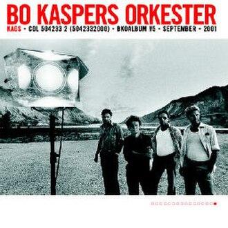 Kaos (Bo Kaspers Orkester album) - Image: Kaos album