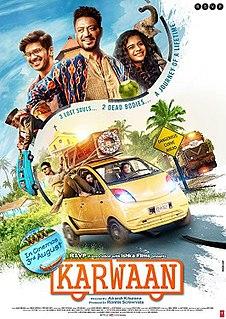 <i>Karwaan</i> 2018 film directed by Akash Khurana