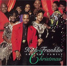 Kirk Franklin & the Family Christmas - Wikipedia