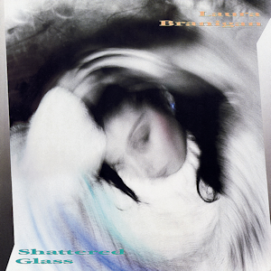Shattered Glass (Laura Branigan song) - Image: Laura Branigan Shattered Glass