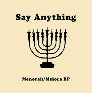 Menorah/Mejora - Image: Menorah Majora EP Say Anything