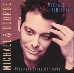 Michael & George: Feinstein Sings Gershwin - Image: Michaelgersh