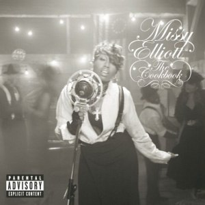 The Cookbook - Image: Missy Elliott The Cookbook Album