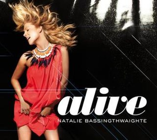 Alive (Natalie Bassingthwaighte song) 2008 single by Natalie Bassingthwaighte