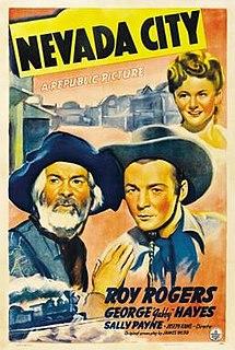 <i>Nevada City</i> (1941 film) 1941 film by Joseph Kane