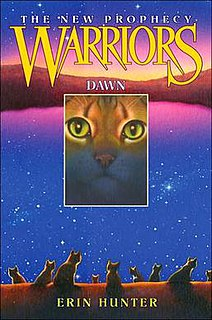 <i>Dawn</i> (Hunter novel) childrens fantasy novel by Erin Hunter, part of the series Warriors: The New Prophecy