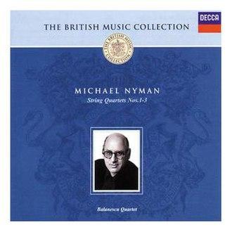 String Quartets 1–3 - Image: Nyman British Composers