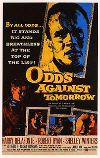 <i>Odds Against Tomorrow</i> 1959 film by Robert Wise
