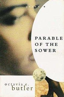 <i>Parable of the Sower</i> (novel) Novel by Octavia Butler