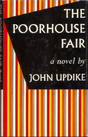 The Poorhouse Fair - First edition