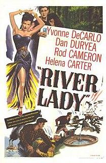 <i>River Lady</i> (film) 1948 film by George Sherman