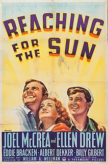 <i>Reaching for the Sun</i> 1941 film by William A. Wellman