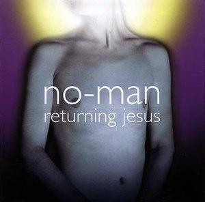 Returning Jesus