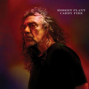 Carry Fire - Image: Robert Plant Carry Fire