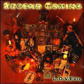 L.O.V.Evil - Image: Second Coming L.O.V.Evil