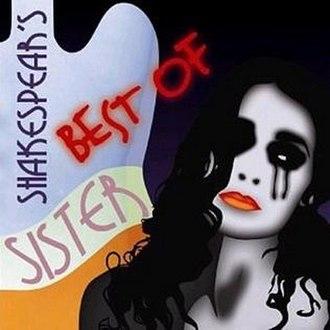 The Best of Shakespear's Sister - Image: Shakespearsssiter bestof