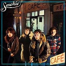 [Image: 220px-Smokie_-_Midnight_Cafe.jpg]
