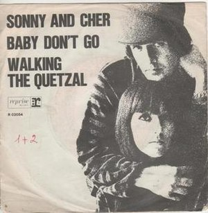 Baby Don't Go - Image: Sonny and Cher Baby Don't Go