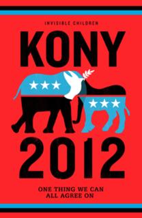 <i>Kony 2012</i> 2012 short documentary film produced by Invisible Children, Inc.