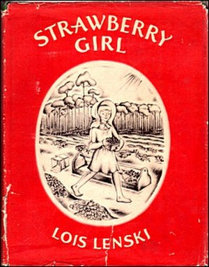 Lois Lenski - The cover of Strawberry Girl (1945).