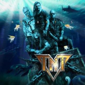 Atlantis (TNT album) - Image: TNT Atlantis