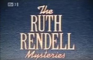 The Ruth Rendell Mysteries - Image: The Ruth Rendell Mysteries