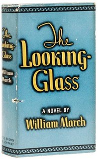 <i>The Looking-Glass</i> novel by William March