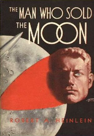 The Man Who Sold the Moon (short story collection) - First edition cover