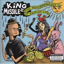The Psychopathology of Everyday Life (King Missile album) cover art.jpg