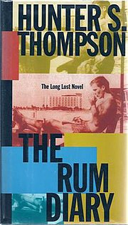 The Rum Diary cover contains a photograph of a young Thompson at the beach in San Juan, Puerto Rico.