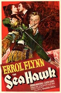 <i>The Sea Hawk</i> (1940 film) 1940 film by Michael Curtiz