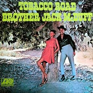Tobacco Road (Jack McDuff album) - Image: Tobacco Road (Jack Mc Duff album)