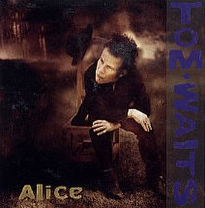 Alice (Tom Waits song) - Image: Tom Waits Alice