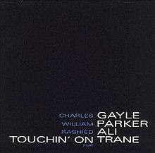 Touchin' on Trane - Wikipedia