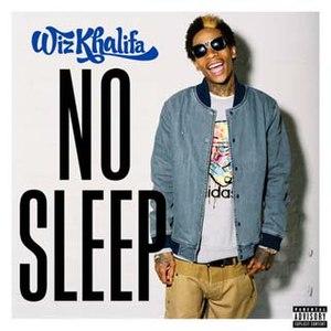 No Sleep (Wiz Khalifa song)