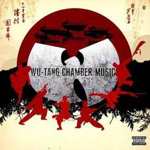 Wu-Tang Chamber Music - Image: Wu tang clan chamber music