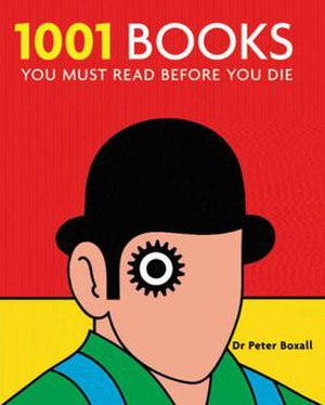 1001 Books You Must Read Before You Die - Cover of the first edition