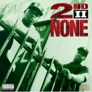 2nd II None (album) - Image: 2nd II None (album)