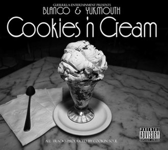 Cookies 'n Cream (album) - Image: Blanco & Yukmouth Cookies 'n Cream in 2012
