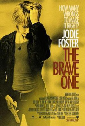 The Brave One (2007 film) - Theatrical release poster