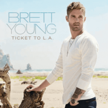 Brett Young – Ticket to L.A. (Official Cover).png