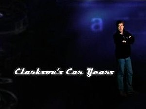 Clarkson's Car Years - Image: Caryears title