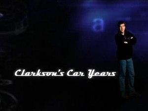 Clarkson's Car Years