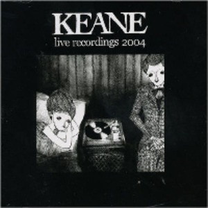 Live Recordings 2004 - Image: Cd keane live recordings 2004